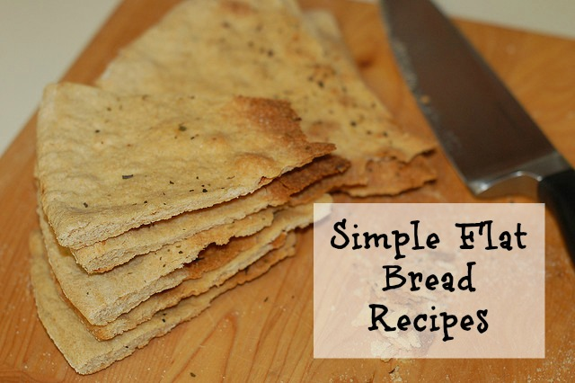 Simple Flat Bread Recipes