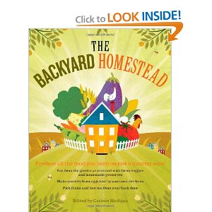 The Backyard Homestead:  An Excellent Resource for Growing Your Own Food