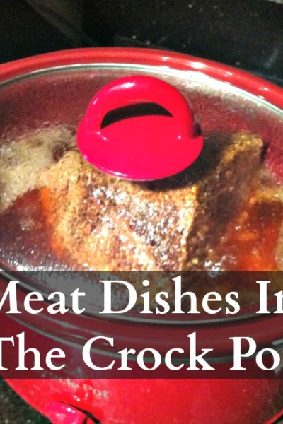 how to make meat dishes in a crockpot