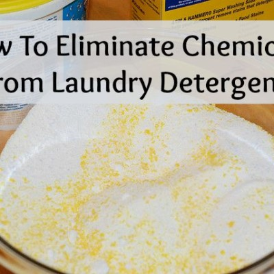 How To Eliminate Chemicals From Laundry Detergent