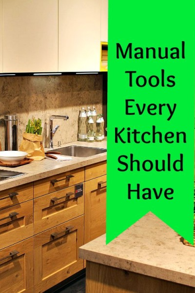 Manual Kitchen Tools Everyone Should Have