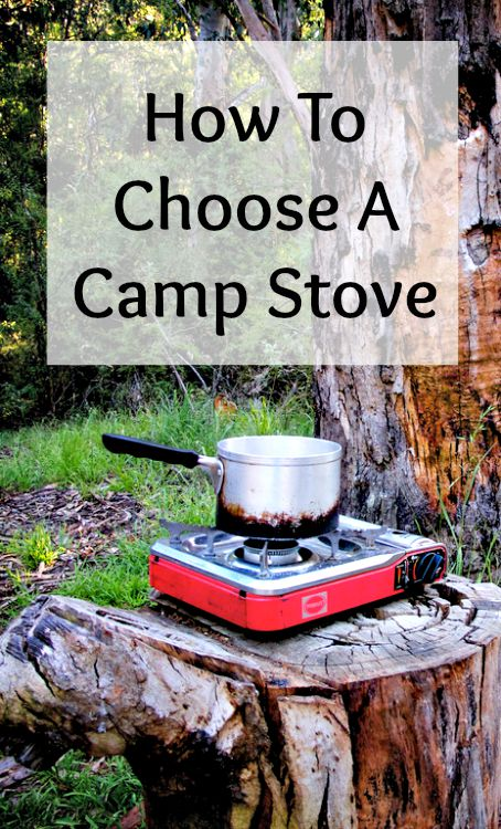 Choose A Camp Stove