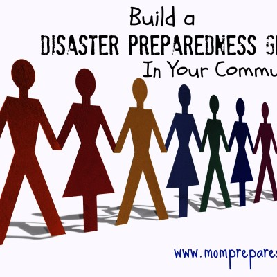Start a Disaster Preparedness Group in Your Neighborhood