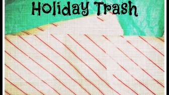 What to do with holiday trash - Image by A. Ross.