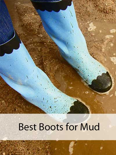 Best Boots For Mud