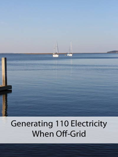 Generate 110 electricity off the grid - photo by TennesseeDB