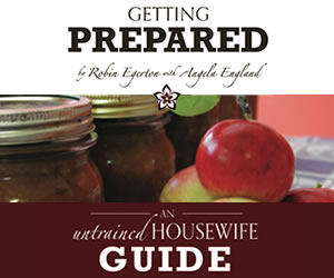 Getting Prepared - An Untrained Housewife's Guide