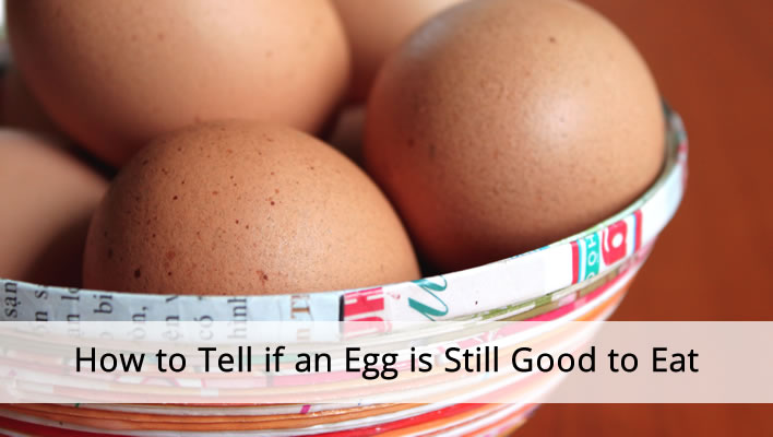 How to Tell if Eggs are Still Good to Eat
