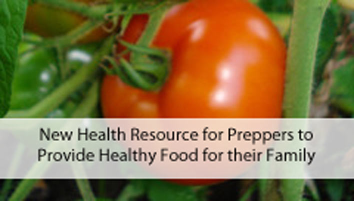 New Health Resource for Preppers and Others Seeking to Provide Healthy Food for their Family: Interview with the Authors – Part Two
