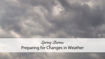 Spring Storms: Preparing for Changes in Weather