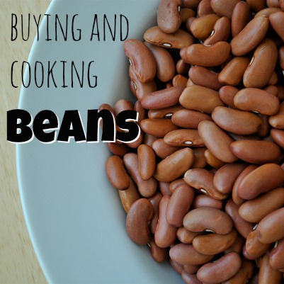 How to Buy and Cook Dried Beans