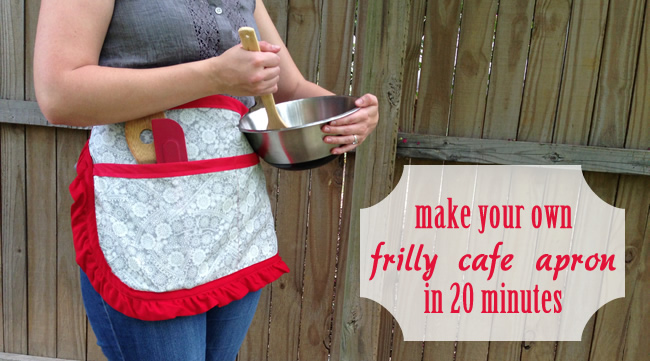 Frilly Apron Tutorial - 20 Minute Apron Project.