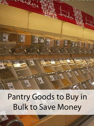 Pantry Goods to Buy in Bulk to Save Money