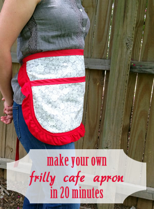 Tutorial: Frilly Half Apron in 20 Minutes