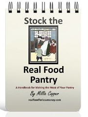 Stock the Real Food Pantry
