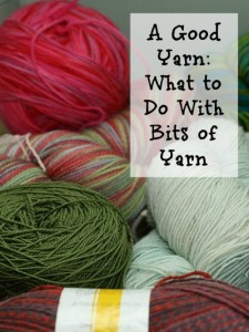 A Good Yarn What to do With Bits of Yarn