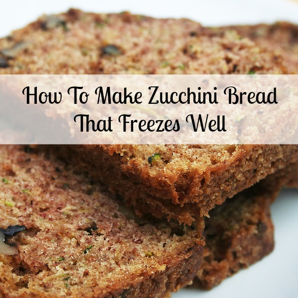 How to Use All This Zucchini: Zucchini Bread for the Freezer