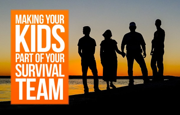 Making Your Kids Part of Your Survival Team
