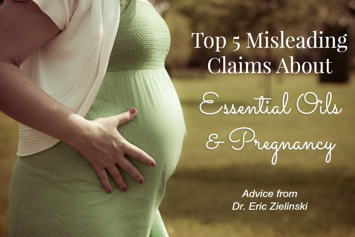 Top 5 Misleading Claims About Essential Oils & Pregnancy