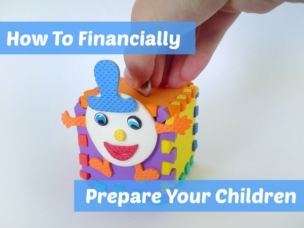 How To Prepare Your Children Financially | Podcast 39