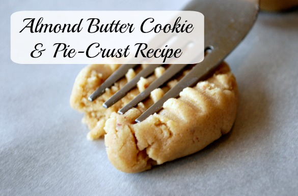 almond butter cookie and pie crust recipe