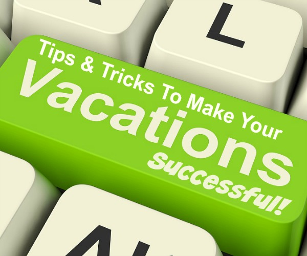 How To Prepare For A Successful Vacation
