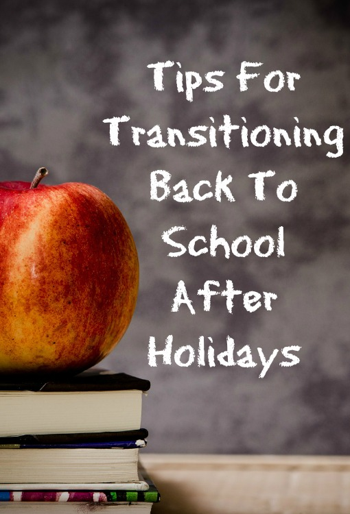 Transition from holiday vacay to back to school