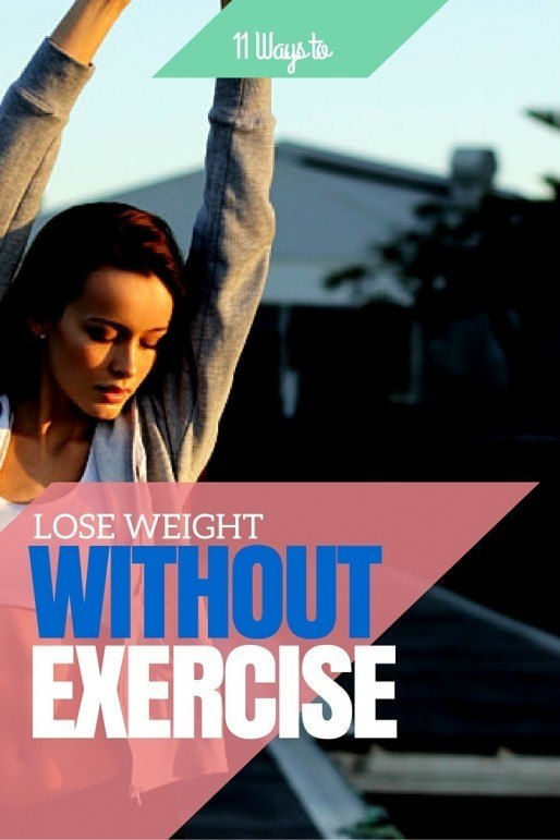 11-ways-to-lose-weight-without-exercise