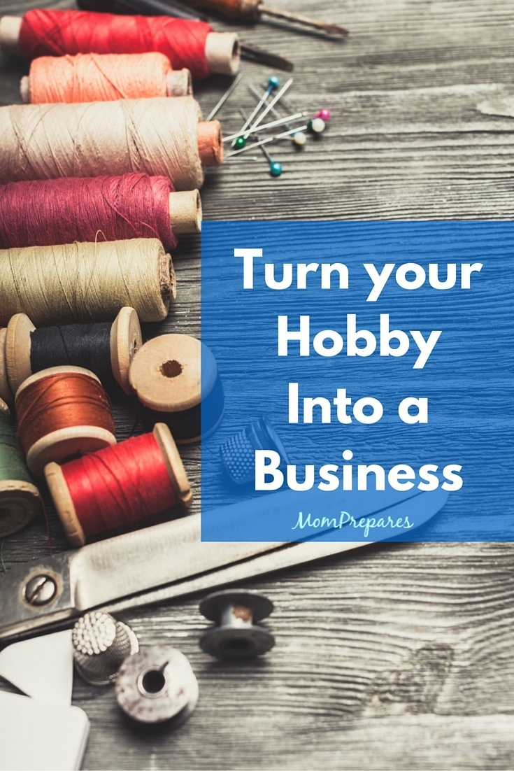 First Steps toTurn a HobbyInto a Business
