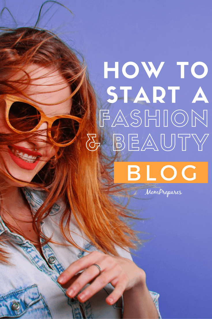 start-a-fashion-and-beauty-blog