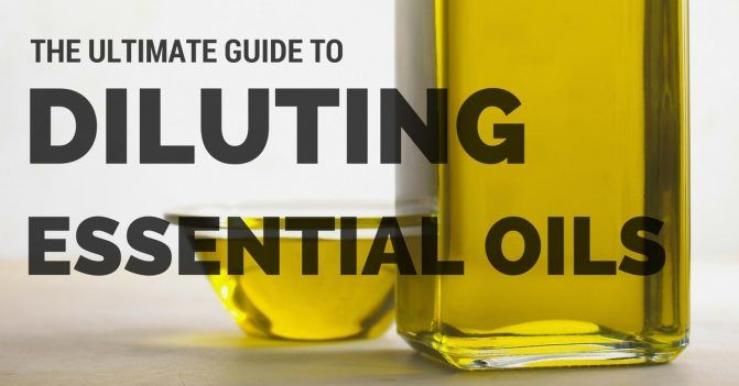 How To Dilute Essential Oils Safely: The Complete A-Z Guide