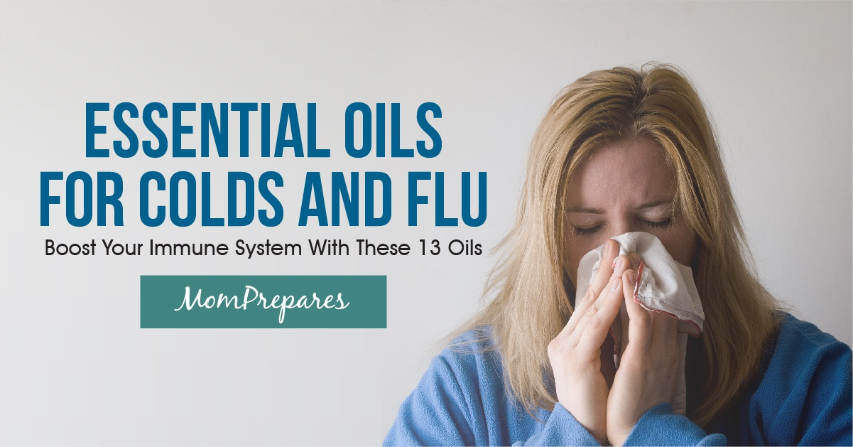 Essential Oils For Colds And Flu 13 Oils To Boost Your Immune System