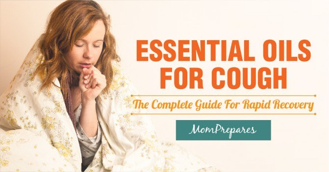 Essential Oils For Cough: The Complete Guide For Rapid Recovery