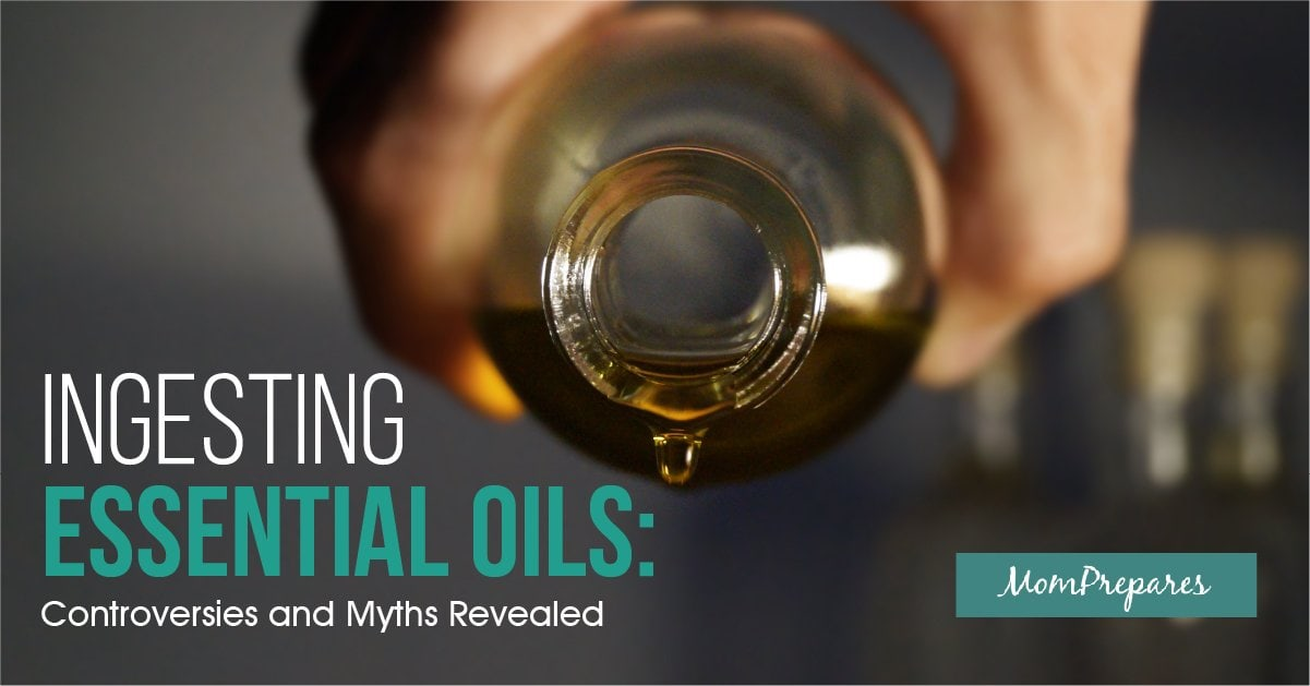 Ingesting Essential Oils Controversies And Myths Revealed