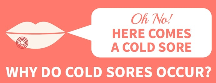 why do cold sores occur
