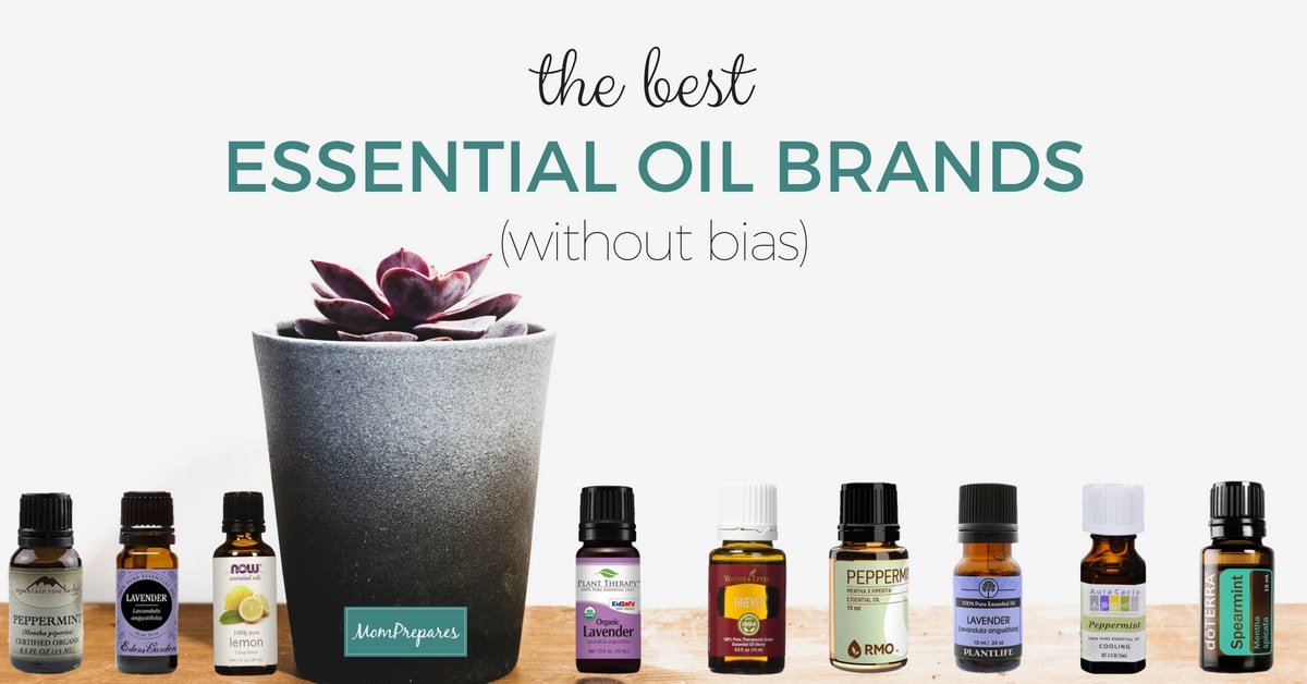 The Best Essential Oil Brands Reviewed Without Bias 2019 Guide