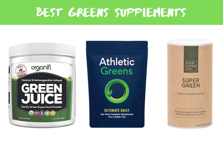 Best Greens Supplements