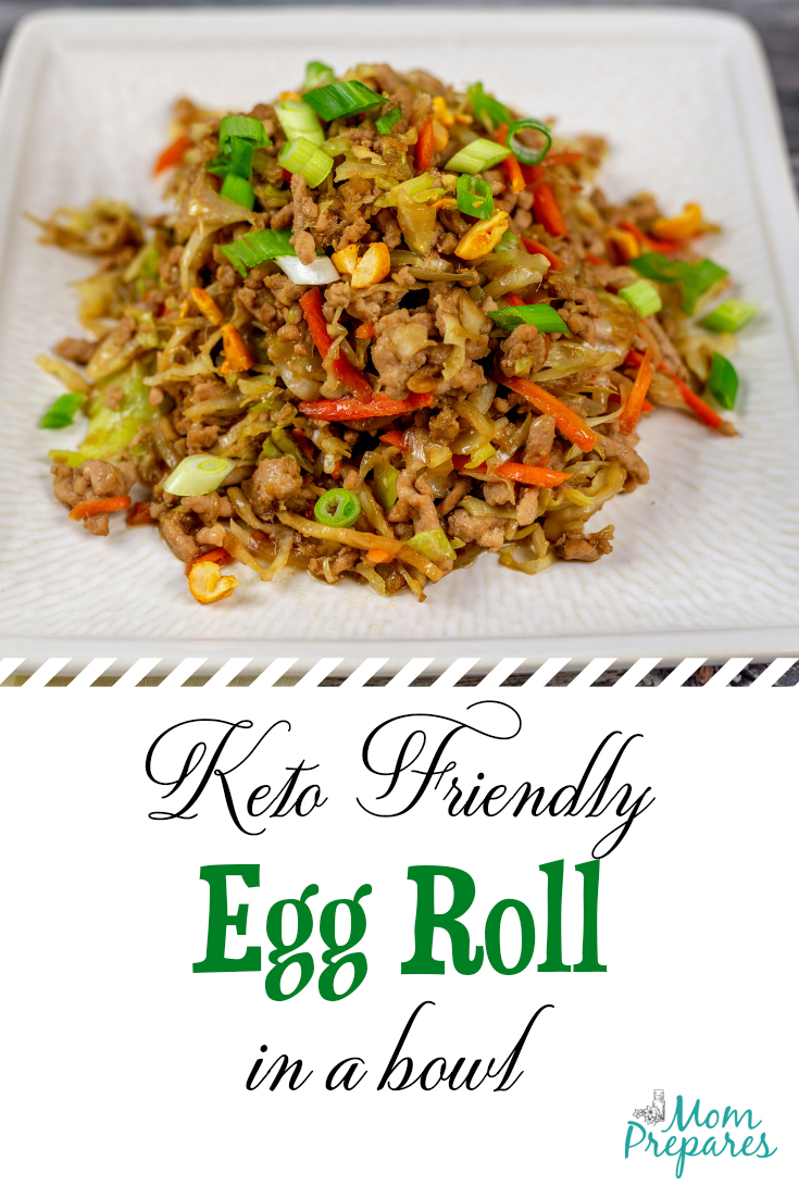 Keto Friendly Egg Roll in a Bowl