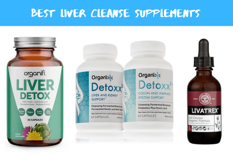 Best Liver Cleanse Supplements
