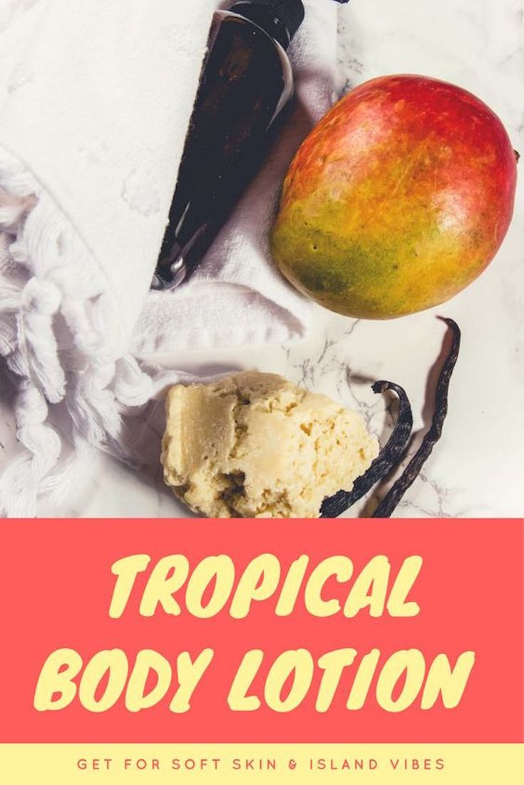 Homemade Tropical Body Lotion Recipe