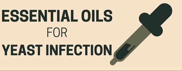 Best Essential Oils for Yeast Infection